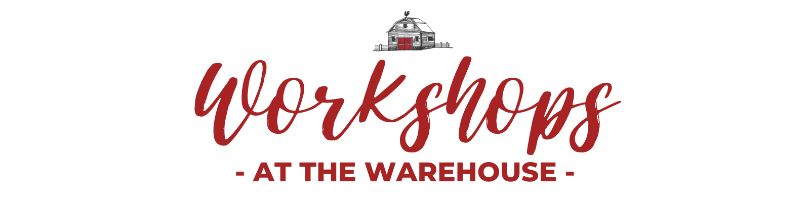 Workshops at the Warehouse